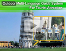 Outdoor Multi-Language Guide System for Tourist Attraction