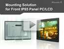 Mounting Solution for Front IP65 Panel PC/LCD